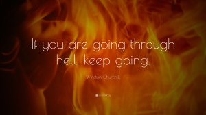 489-Winston-Churchill-Quote-If-you-are-going-through-hell-keep-going